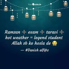 Writings Khan Exam Ramzan amp; Danish Yourquote Quotes Taravi ➕ By