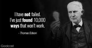 Thomas Edison Quotes I Have Not Failed I've Just Found 4040 Amazing Thomas Edison Quotes