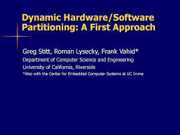 Frank Vahid Embedded System Design Dynamic Hardware Software Partitioning A First Approach