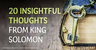 40 Insightful Thoughts From King Solomon About What's Most Important Delectable King Solomon Quotes