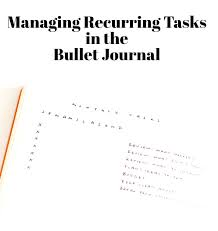How To Manage Recurring Tasks In The Bullet Journal Tiny Ray Of
