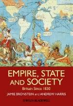 <b>Empire</b>, State and Society: Britain since 1830 by <b>Jamie L</b>. <b>Bronstein</b> ...