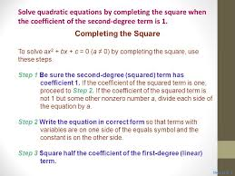 7 solve quadratic equations by completing the square when the coefficient