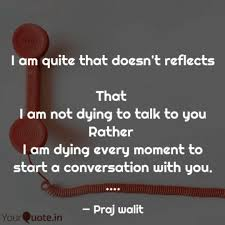 Conversation Quotes Delectable I Am Quite That Doesn't R Quotes Writings By Praj Walit