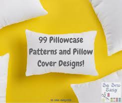 easy pillow designs. pillowcase patterns easy pillow designs i