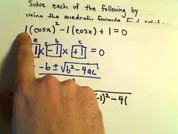 solving trigonometric equations using the quadratic formula example 1 you