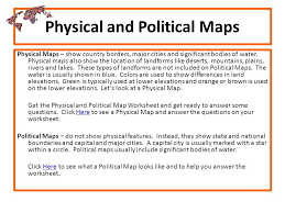 exploring through a webquest ppt video online download What Do Political Maps Show physical and political maps what do political maps show us