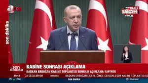SON DAKİKA! Başkan Erdoğan Kabine Toplantısı kararlarını duyurdu: İşte yeni  koronavirüs kararları... - Son Dakika Haberler