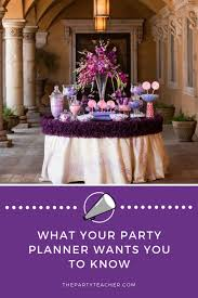 So You Want To Hire A Party Planner Heres What They Secretly Want