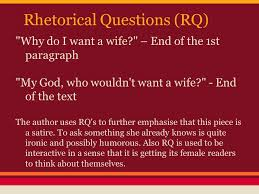 "why i want a wife"" a satirical essay by judy brady ppt video  4 rhetorical questions rq why do i want a wife"