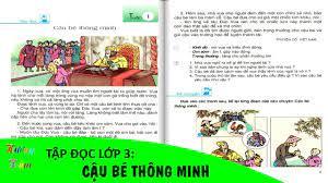 Tập đọc: Cậu bé thông minh│Tuần 1│Đọc và trả lời câu hỏi Tiếng Việt lớp 3  tập 1 sgk trang 4 - YouTube