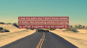 rosalía de castro quote i see my path but i don t know where it rosalía de castro quote i see my path but i don t