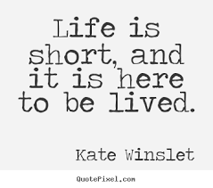 Famous Short Quotes About Life