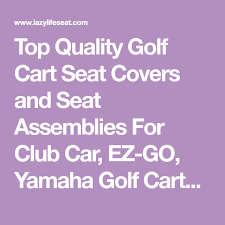 top quality golf cart seat covers and