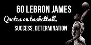 Quotes About Basketball Delectable 48 Lebron James Quotes On Basketball Success Determination