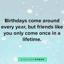 60 Happy Birthday Quotes For A Friend On Wishes And Success 2019