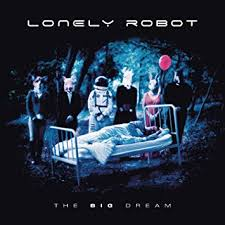<b>LONELY ROBOT - The</b> Big Dream - Amazon.com Music