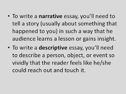 english descriptive writing tips for writing effective narrative and descriptive essays bull