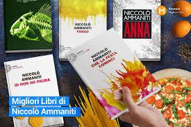 Migliori Libri Niccolò Ammaniti | Libri Ammaniti da leggere assolutamente
