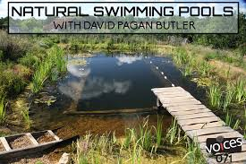 Natural Swimming Pools with David Pagan Butler PVP071 Diego