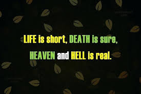 Heaven Quotes For Loved Ones Best Short Quotes About Death Amazing Death Quote Life Is Short Death Is
