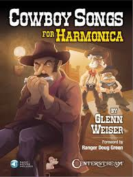 Image result for cowboy songs for Harmonica weiser