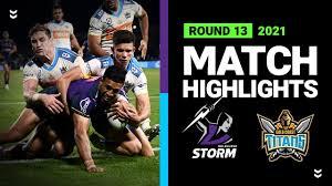 Melbourne storm v canberra raiders 7h ago Storm V Titans Match Highlights Round 13 2021 Telstra Premiership Nrl Ip 4 U