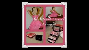 isabelle makeup kit and sparkle dress from american are they worth it