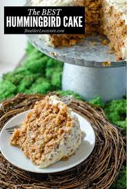 Hummingbird Cake A Cake That Never Disappoints
