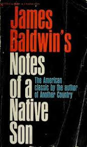 notes of a native son edition open library cover of notes of a native son by james baldwin