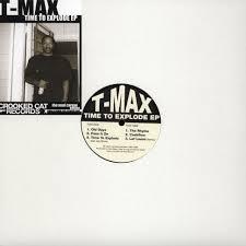 T Max Time To Explode Ep Vinyl 12 2014 Eu Original Hhv