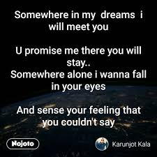 Meet You In My Dreams Quotes Best of Somewhere In My Dreams I Wil Hindi Quotes Hindi Shayari