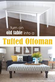diy tufted ottoman from an old kithen table or coffee