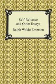 self reliance is an essay written by american  self reliance and other essays essay questions