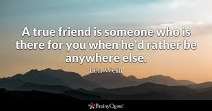 Friendship Quotes BrainyQuote Stunning A Good Friend Quote