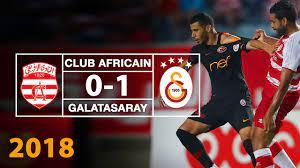 Maç Özeti   Club Africain 0-1 Galatasaray (28Temmuz 2018) - YouTube