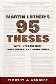 martin luther s ninety five theses introduction commentary  martin luther s ninety five theses introduction commentary and study guide timothy j wengert 9781451482799 com books