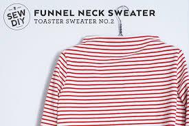 Pattern Review Impressive DIY Funnel Neck Sweater Toaster Sweater pattern review Sew DIY