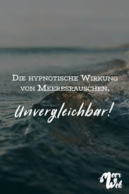 Visual Statements Die Hypnotische Wirkung Von Meeresrauschen