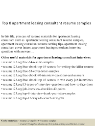 Top 8 apartment leasing consultant resume samples In this file, you can ref  resume materials ...