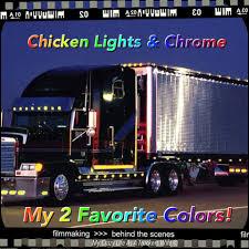 Chicken Lights Chrome Truckin Trucks Freightliner