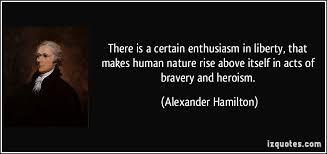 Alexander Hamilton Quotes Amazing Alexander Hamilton Veterans Day Quotes Quotesta