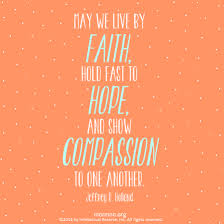 Quotes About Faith Amazing Show Compassion To One Another