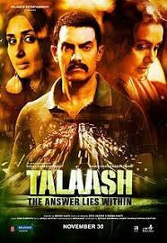 Talaash 2012 Hindi Full Movie Watch Online, FREE DOWNLOAD Talash (2012) Hindi Movie