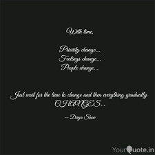 With Time Priority Chan Quotes Writings By Divya Shaw