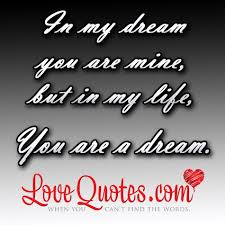 My Dream Love Quotes Best Of Im In Love Quotes Dreams 24 Quote
