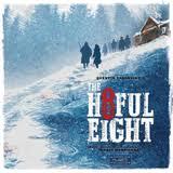 Soundtrack / Ennio Morricone: <b>Quentin Tarantino's</b> The Hateful Eight