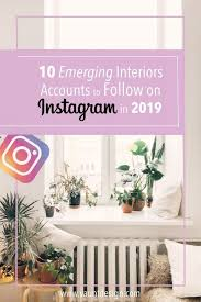 10 Emerging Interiors Accounts to Follow on Instagram in 2019 in ...