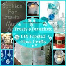 diy frosted glass even though outdoor frost means the temperature is cold these frosted glass diy diy frosted glass