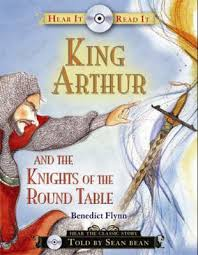 king arthur and the knights of the round table hear it read it book and cd